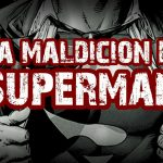 La maldición de Superman